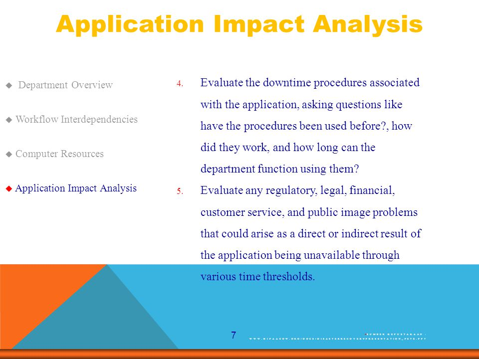 7 Application Impact Analysis  Department Overview  Workflow Interdependencies  Computer Resources  Application Impact Analysis 4.