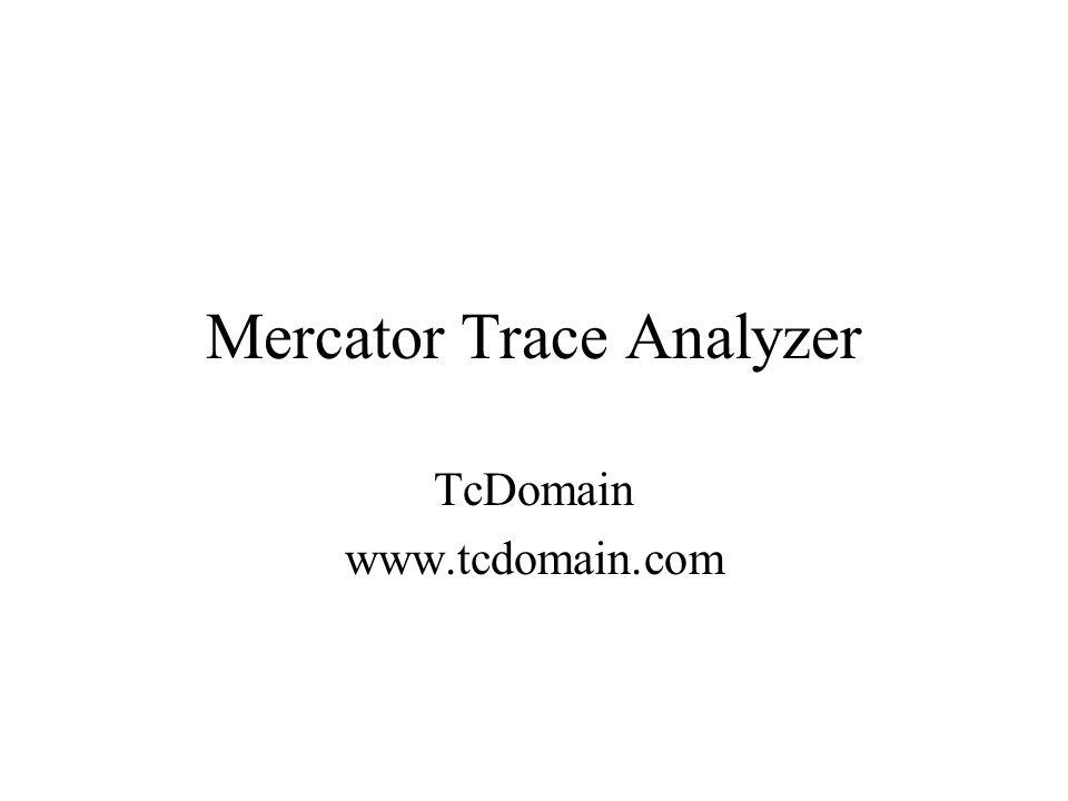 Mercator Trace Analyzer TcDomain www.tcdomain.com