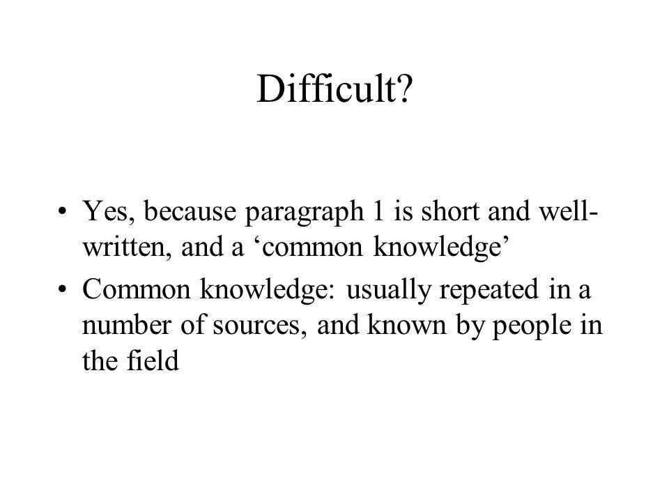 Difficult.