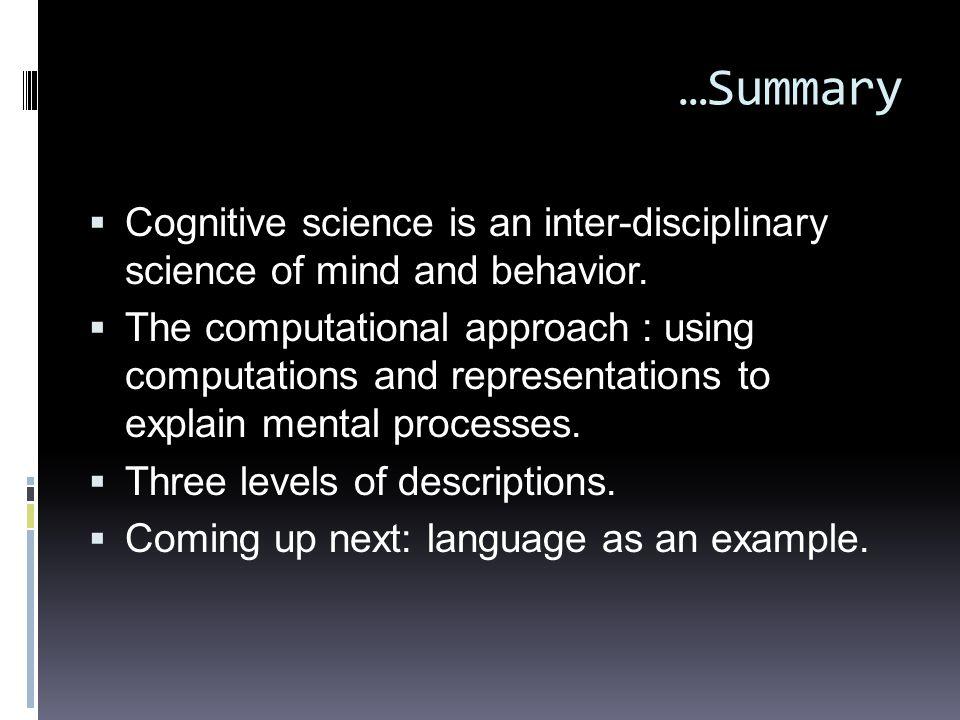 INTERDISCIPLINARY approach  Division of labour  Psychology – cognitive psychology, developmental psychology..  Linguistics – syntax, semantics, pho