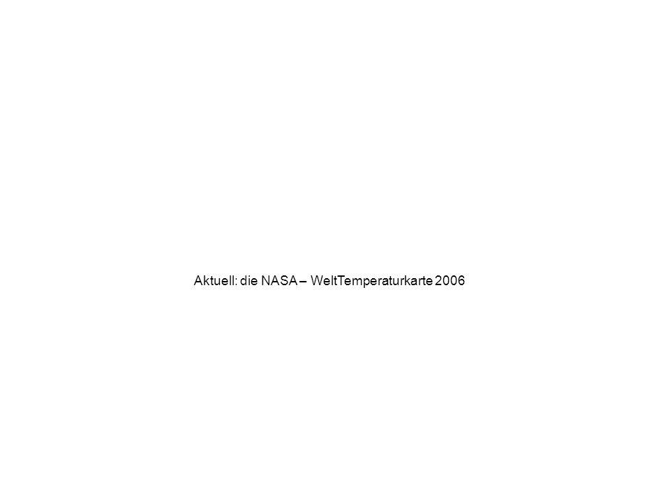 Aktuell: die NASA – WeltTemperaturkarte 2006