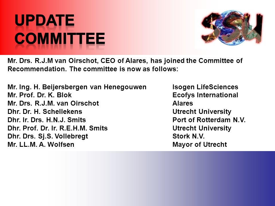 Mr. Drs. R.J.M van Oirschot, CEO of Alares, has joined the Committee of Recommendation.