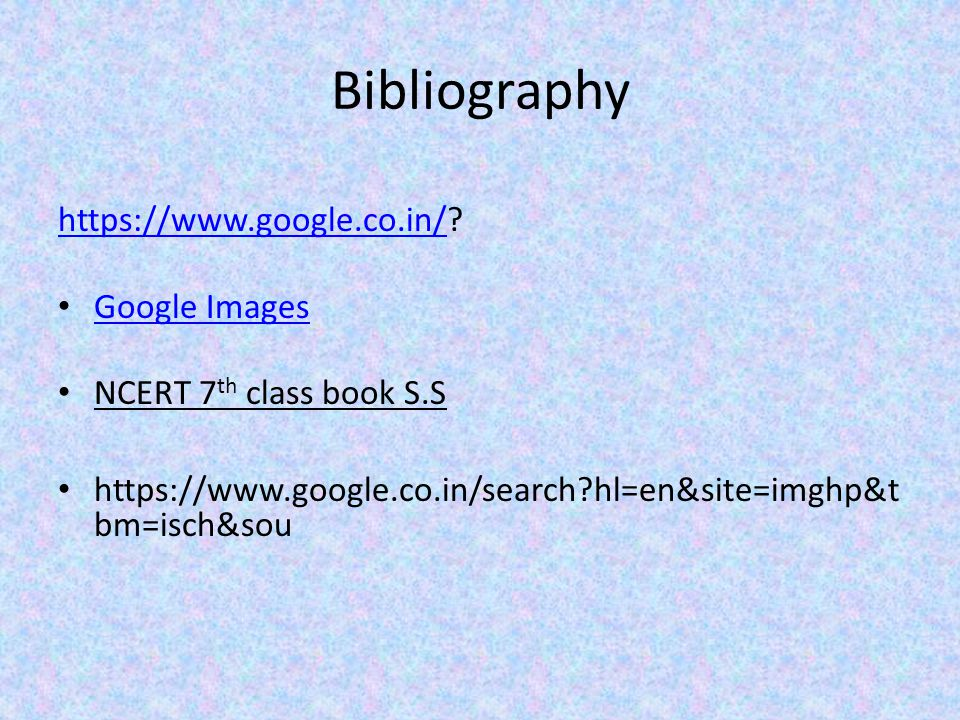 Bibliography https://www.google.co.in/https://www.google.co.in/.
