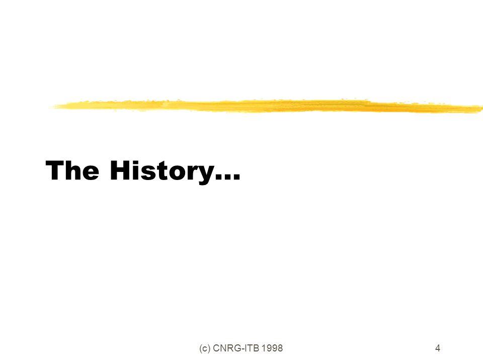 (c) CNRG-ITB 19984 The History...