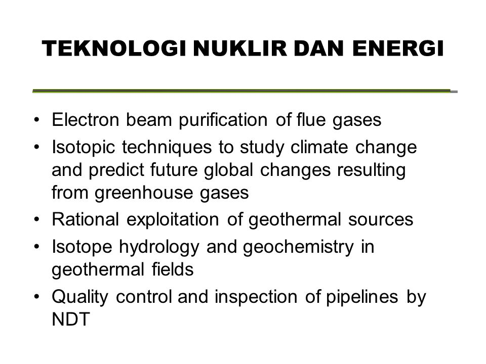 Electron beam purification of flue gases Isotopic techniques to study climate change and predict future global changes resulting from greenhouse gases