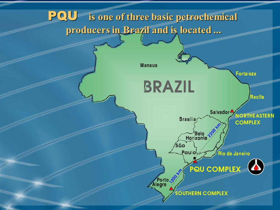 MAY/2001 PQU is one of three basic petrochemical producers in Brazil and is located...