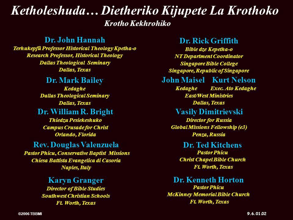 ©2006 TBBMI 9.6.01. 72 KRUSHUKETUO CABI LIRO N KETHOLESHU DA KETHOLESHU… DIETHERIEKO
