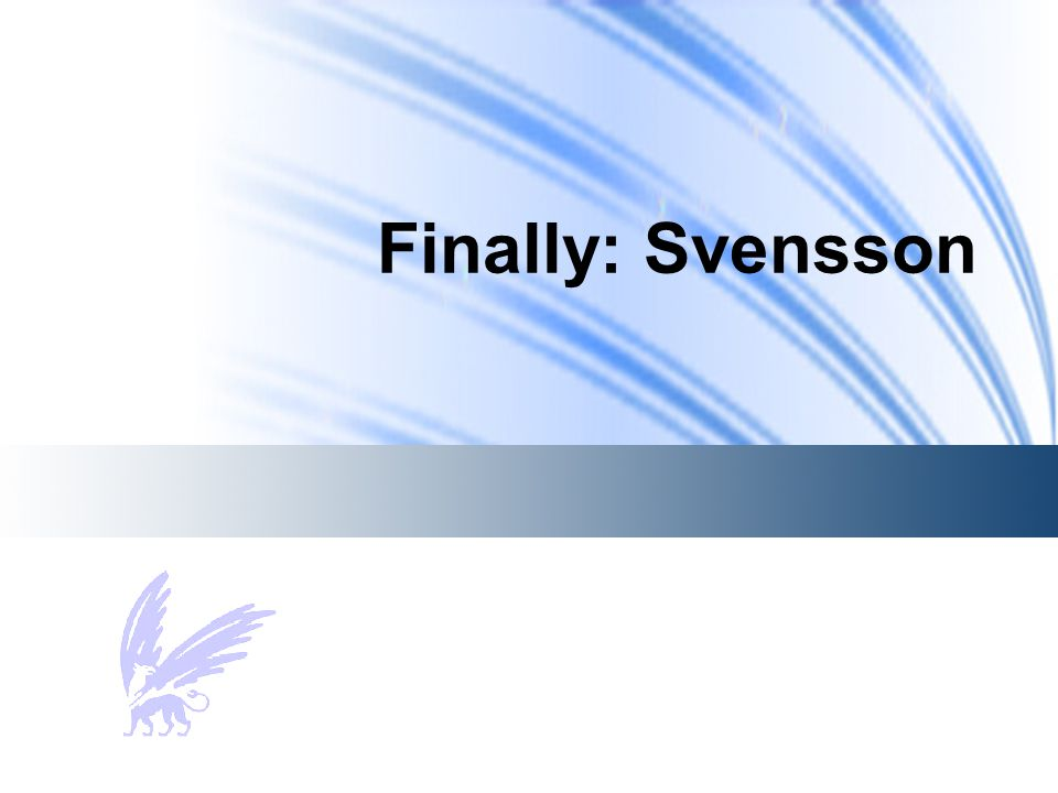 Finally: Svensson