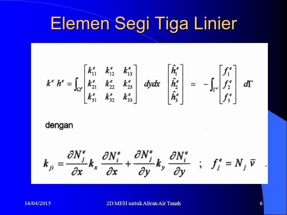 16/04/20152D MEH untuk Aliran Air Tanah5 Diskretisasi Persamaan Persamaan Matrks hasil dengan