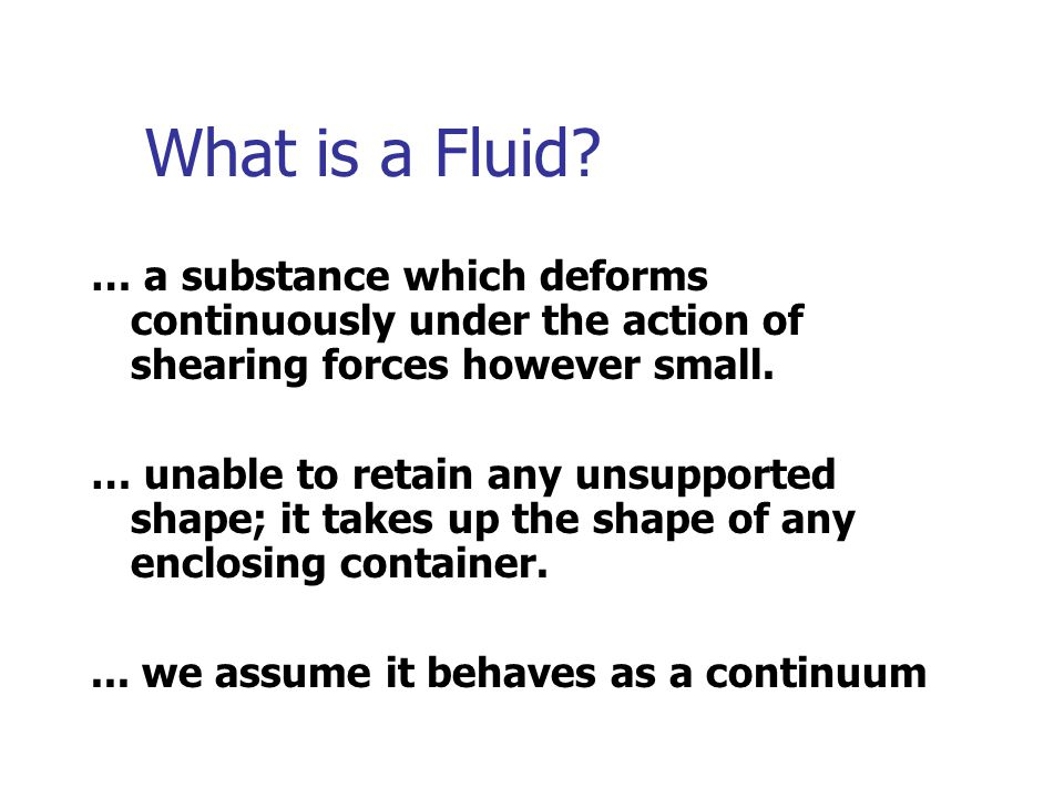 What is a Fluid.