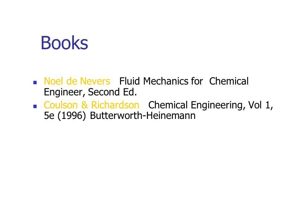 Books Noel de Nevers Fluid Mechanics for Chemical Engineer, Second Ed.