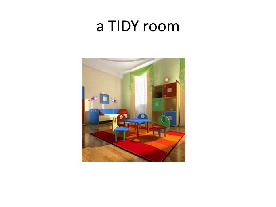 a TIDY room