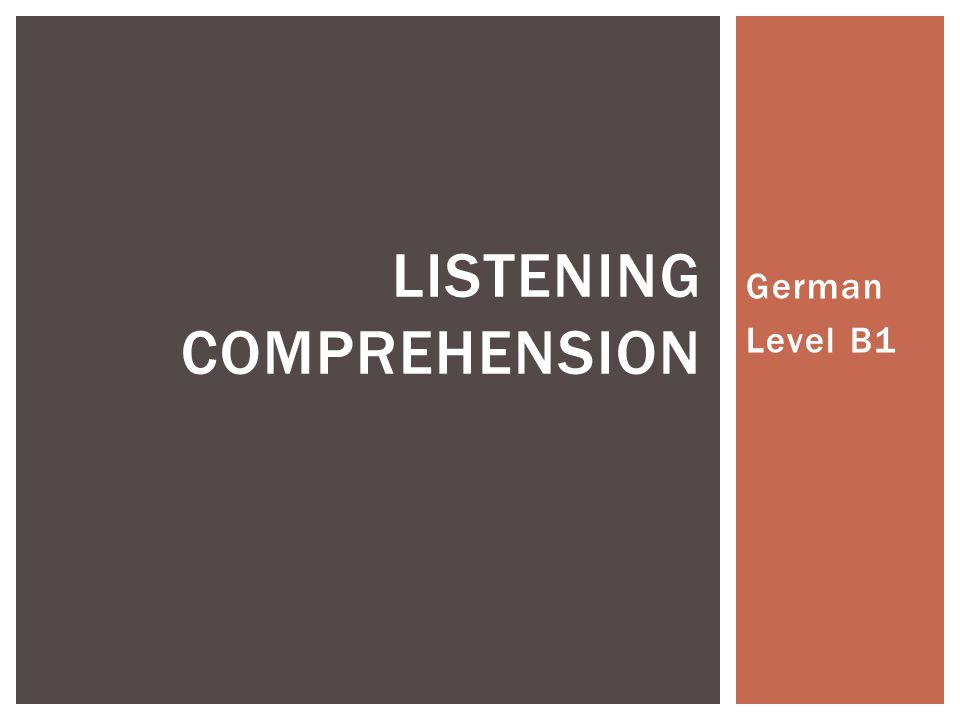 German Level B1 LISTENING COMPREHENSION