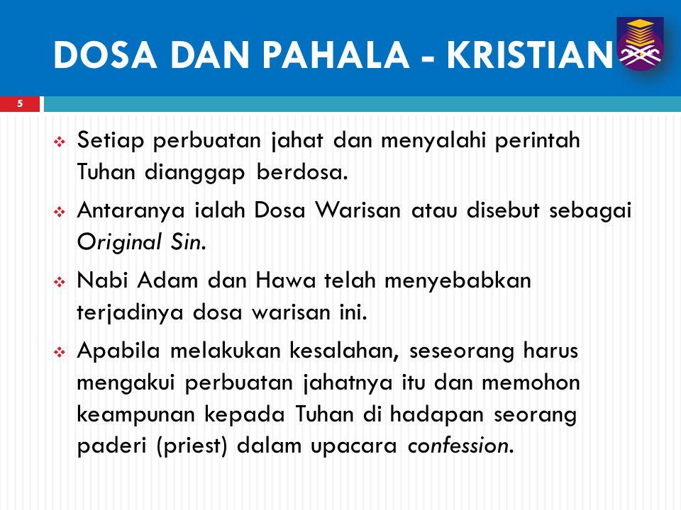 5  Setiap perbuatan jahat dan menyalahi perintah Tuhan dianggap berdosa.