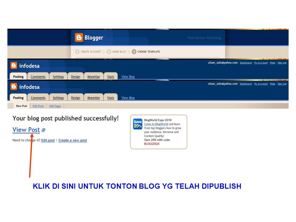 KLIK DI SINI UNTUK TONTON BLOG YG TELAH DIPUBLISH