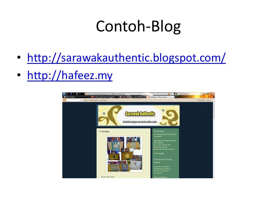 Contoh-Blog http://sarawakauthentic.blogspot.com/ http://hafeez.my