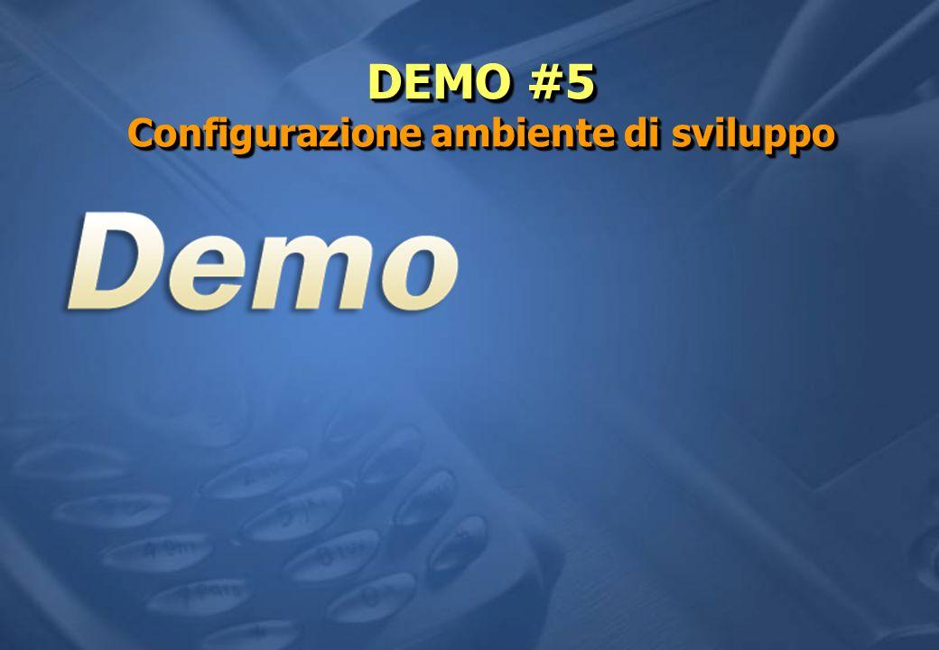 DEMO #5 Configurazione ambiente di sviluppo