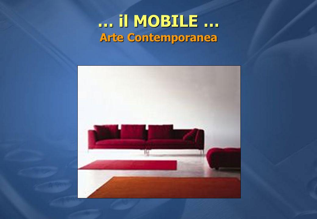… il MOBILE … Arte Contemporanea
