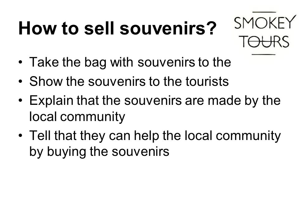 How to sell souvenirs.
