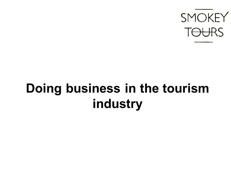 Doing business in the tourism industry