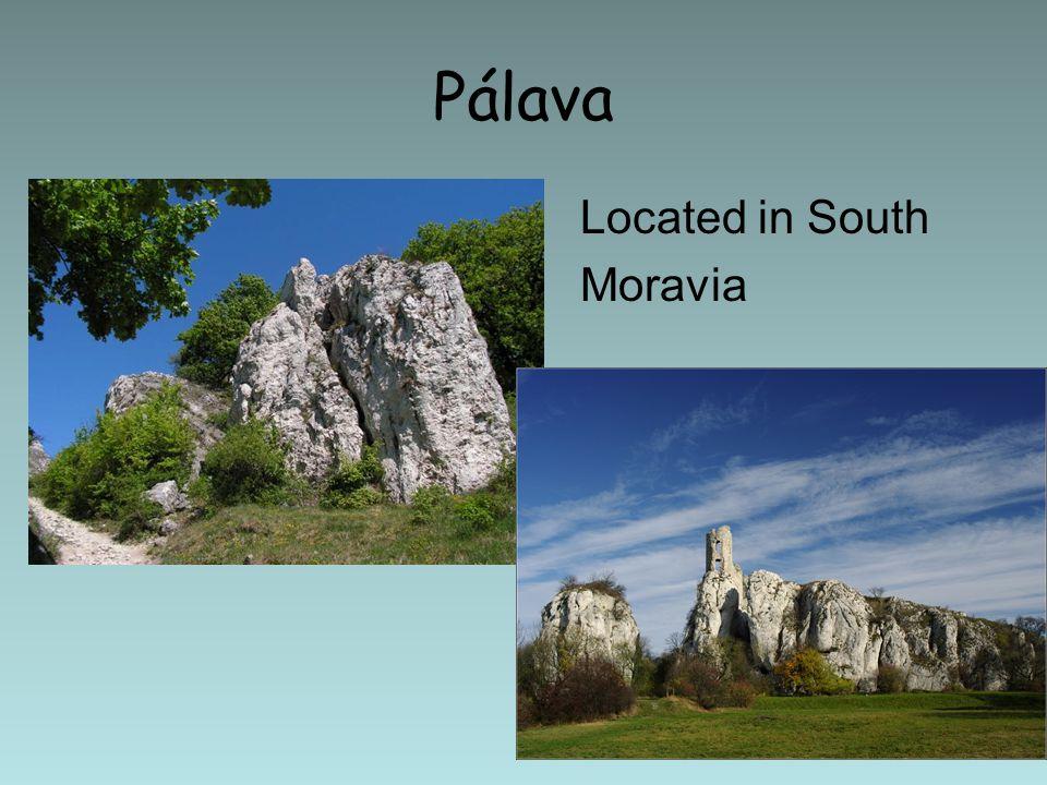 Pálava Located in South Moravia