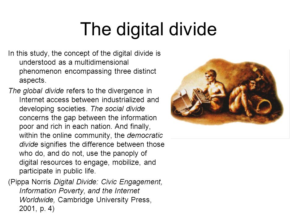 The digital divide In this study, the concept of the digital divide is understood as a multidimensional phenomenon encompassing three distinct aspects.