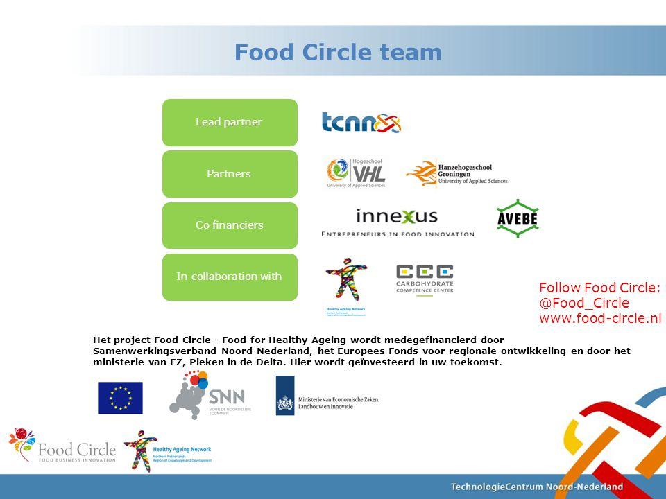Het project Food Circle - Food for Healthy Ageing wordt medegefinancierd door Samenwerkingsverband Noord-Nederland, het Europees Fonds voor regionale ontwikkeling en door het ministerie van EZ, Pieken in de Delta.