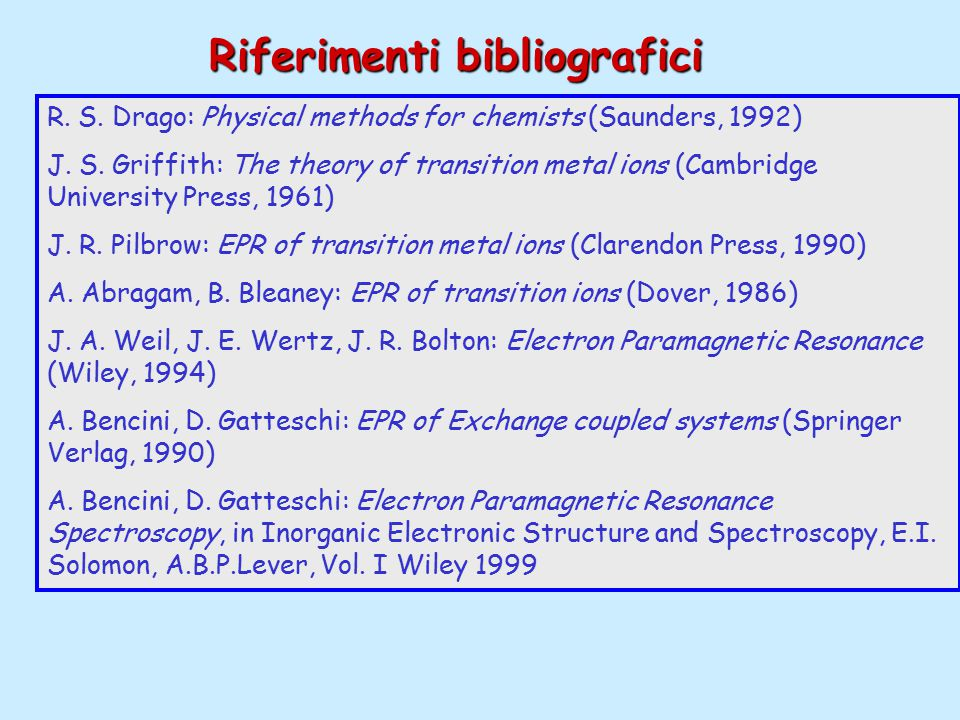 R. S. Drago: Physical methods for chemists (Saunders, 1992) J.