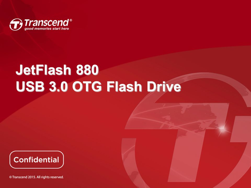 USB 3.0 OTG Drive Much faster transfer between the drive and PC! JF380JF880 USB 2.0USB 3.0