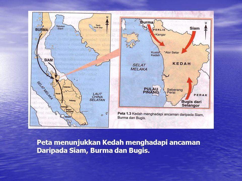 Kedah menghentikan penghantaran bunga emas ke Siam semasa Perang Siam – Burma. Kedah menghentikan penghantaran bunga emas ke Siam semasa Perang Siam –