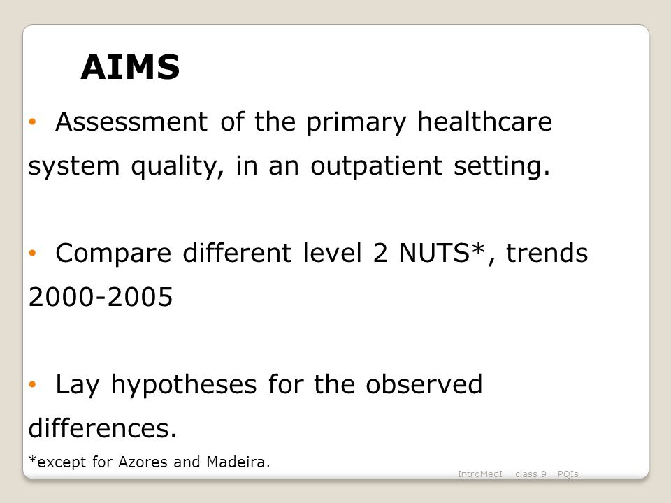 AIMS Assessment of the primary healthcare system quality, in an outpatient setting.