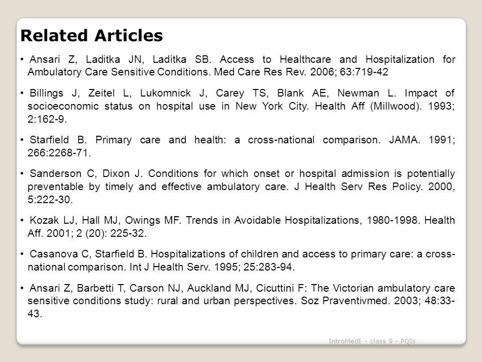 IntroMedI - class 9 - PQIs Related Articles Ansari Z, Laditka JN, Laditka SB.