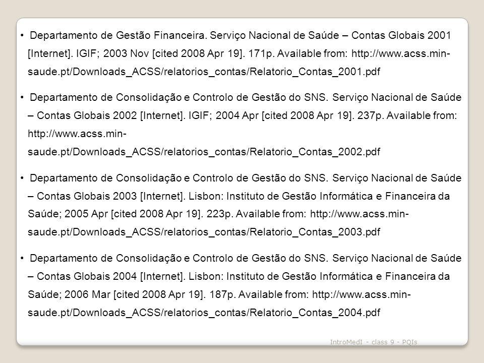 IntroMedI - class 9 - PQIs Departamento de Gestão Financeira.