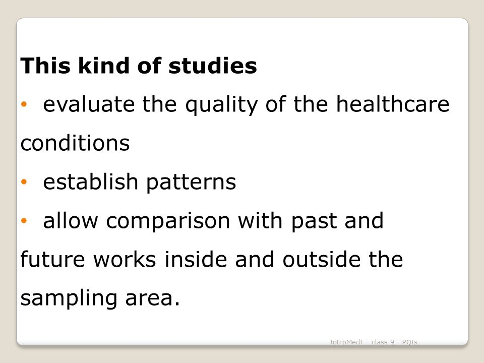 IntroMedI - class 9 - PQIs REFERENCES PQI Info Agency for Healthcare Research and Quality.