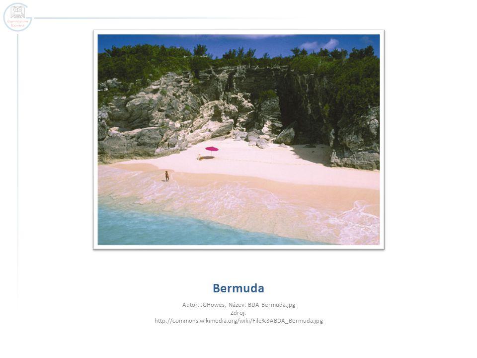 Bermuda Autor: JGHowes, Název: BDA Bermuda.jpg Zdroj: http://commons.wikimedia.org/wiki/File%3ABDA_Bermuda.jpg