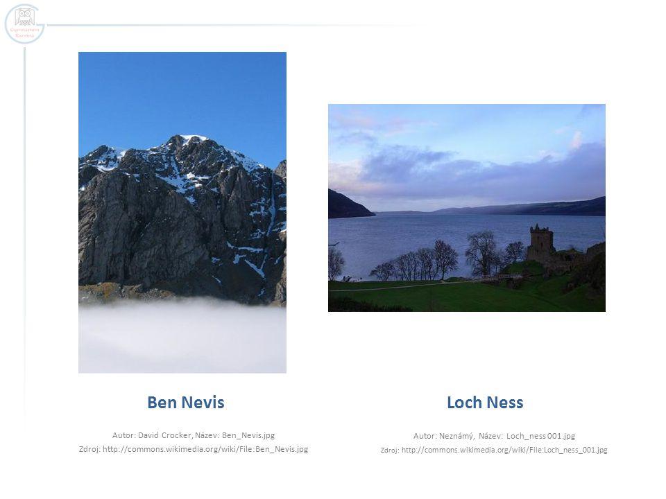 Ben Nevis Autor: David Crocker, Název: Ben_Nevis.jpg Zdroj: http://commons.wikimedia.org/wiki/File:Ben_Nevis.jpg Loch Ness Autor: Neznámý, Název: Loch