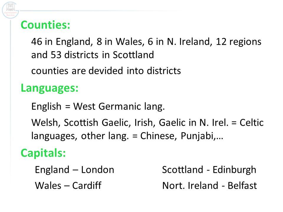 Counties: 46 in England, 8 in Wales, 6 in N.