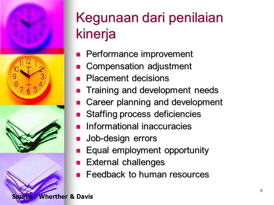 10 Elemen dari penilaian kinerja Performance standards Performance standards Performance standards serve as benchmarks against which performance is measured Performance measures Performance measures Objective measures Objective measures Objective performance measures are indications of job performance that are verifiable by others and are usually quantitative.