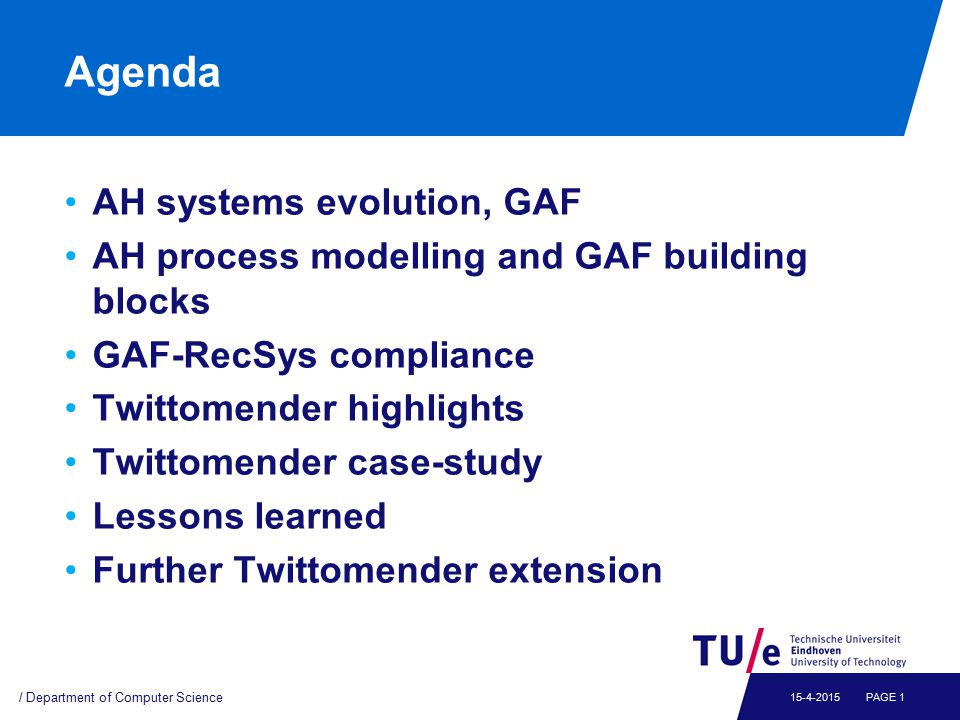 AH Systems and GAF / Department of Computer Science PAGE 215-4-2015 Generalize AHS functionality in GAF reference model (incl.