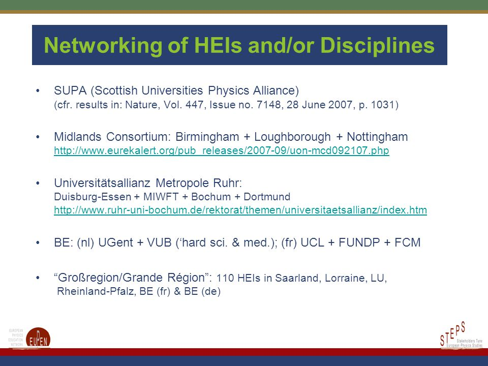 Networking of HEIs and/or Disciplines SUPA (Scottish Universities Physics Alliance) (cfr.