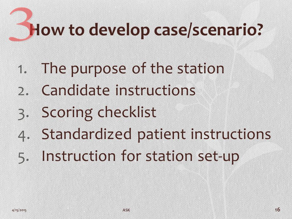 How to develop case/scenario.