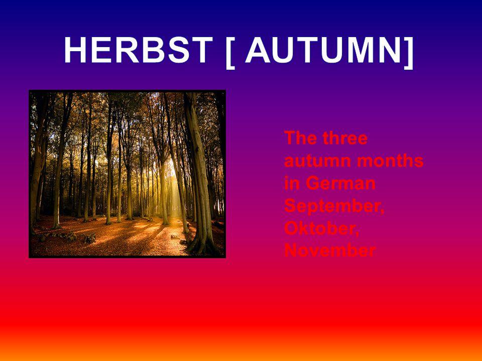 The three autumn months in German September, Oktober, November