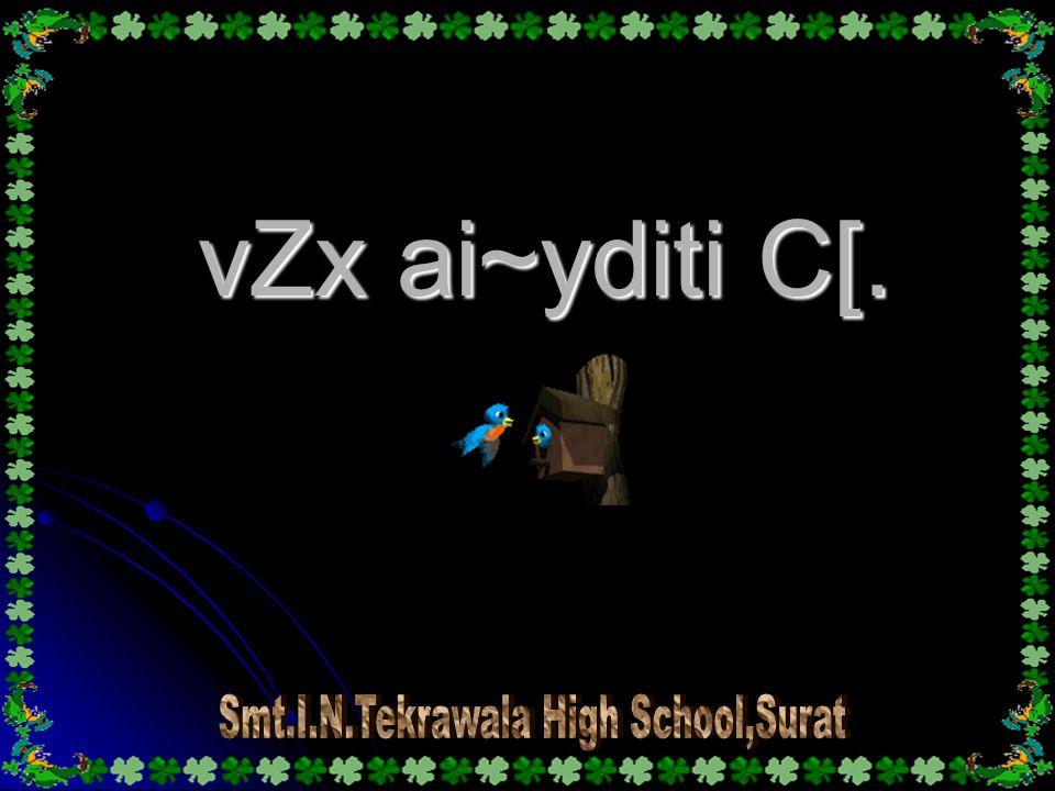 vZx ai~yditi C[.