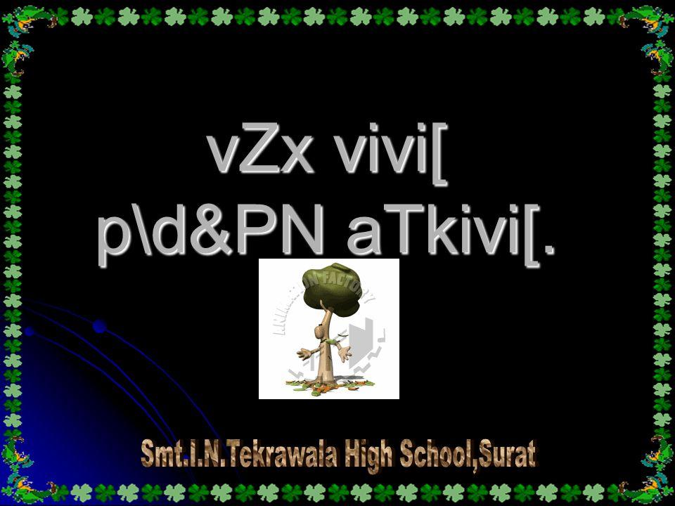 vZx vivi[ p\d&PN aTkivi[.