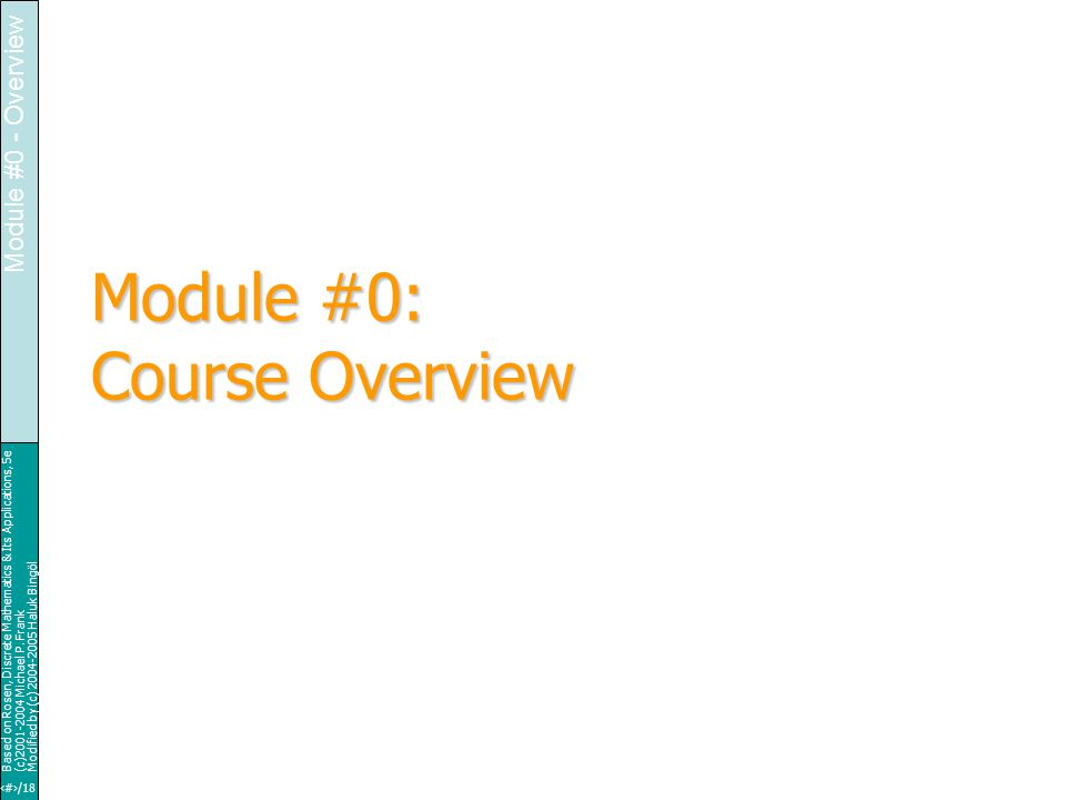 Based on Rosen, Discrete Mathematics & Its Applications, 5e (c)2001-2004 Michael P.