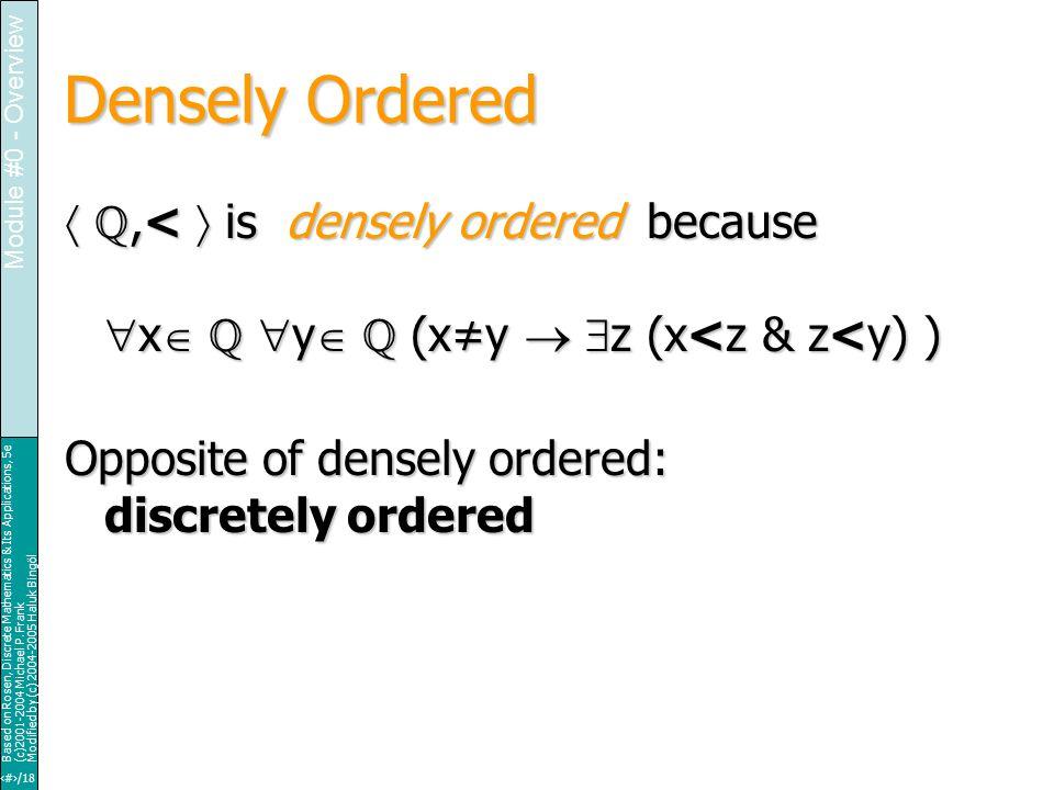 16/18 Based on Rosen, Discrete Mathematics & Its Applications, 5e (c)2001-2004 Michael P.