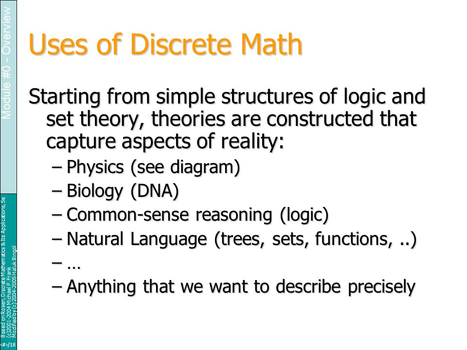 20/18 Based on Rosen, Discrete Mathematics & Its Applications, 5e (c)2001-2004 Michael P.