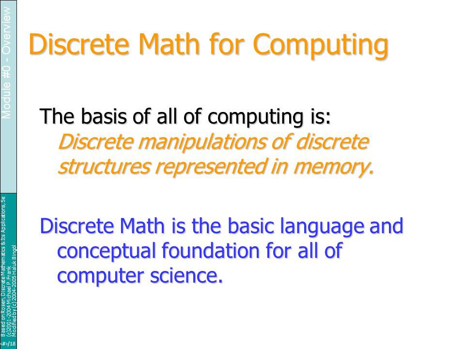 21/18 Based on Rosen, Discrete Mathematics & Its Applications, 5e (c)2001-2004 Michael P.