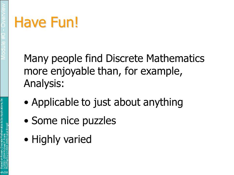 26/18 Based on Rosen, Discrete Mathematics & Its Applications, 5e (c)2001-2004 Michael P.