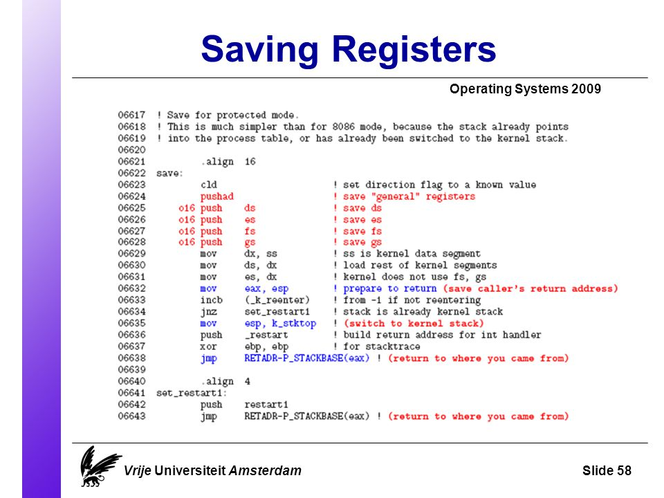 Saving Registers Operating Systems 2009 Vrije Universiteit AmsterdamSlide 58